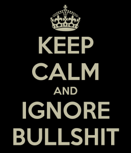 keep-calm-and-ignore-bullshit-7-257x300